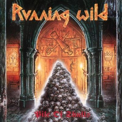 Pile of Skulls (Expanded Version; 2017 - Remaster) - Running Wild