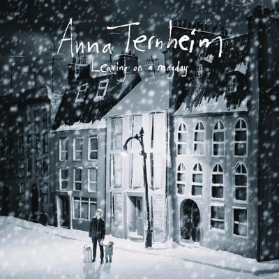 Leaving On a Mayday - Anna Ternheim