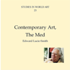 Edward Lucie-Smith - Contemporary Art, The Med: Studies in World Art, Book 23 (Unabridged)  artwork