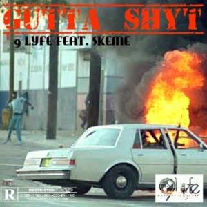 Gutta Shyt (feat. Skeme) - Single Mp3 Download