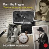 Karinthy Frigyes, Tanár Úr Kérem És Más Írások