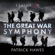 Patrick Hawes, National Youth Choirs of Great Britain, Royal Philharmonic Orchestra, Joshua Ellicott & Louise Alder - The Great War Symphony