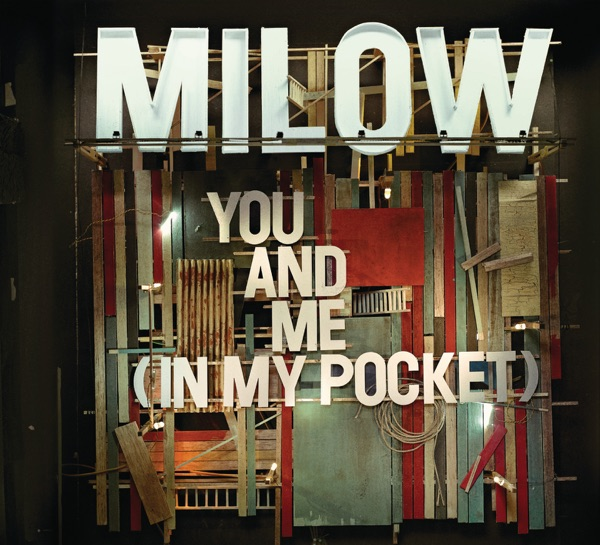 Milow mit You and Me (In My Pocket)
