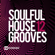 Various Artists - Soulful House Grooves, Vol. 12