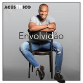 [Download] Envolvidão (AcúsTHico) MP3