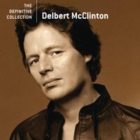 Delbert McClinton: The Definitive Collection