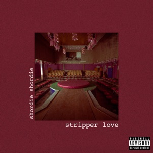 Stripper Love - Single Mp3 Download