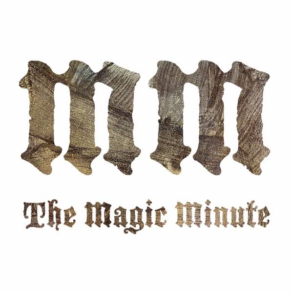 The Magic Minute