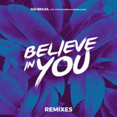 Believe In You (feat. Pitte Goiabeira & Débora Ulhoa) [Galactic Wave Remix]