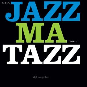 Guru's Jazzmatazz, Vol. 1 (Deluxe Edition)
