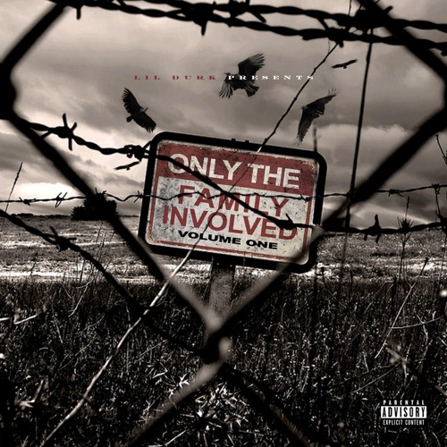 Only The Family - Lil Durk Presents: Only the Family Involved, Vol. 1