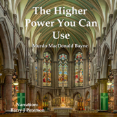 Higher Power You Can Use (Unabridged)