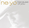 Ne-Yo - Because of You kunstwerk