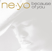 Because Of You Ne Yo - Ne Yo