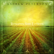 Resurrection Letters, Vol. 2 - Andrew Peterson - Andrew Peterson