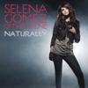 Selena Gomez & The Scene & Devrim Karaoglu - Naturally (Radio Edit) artwork