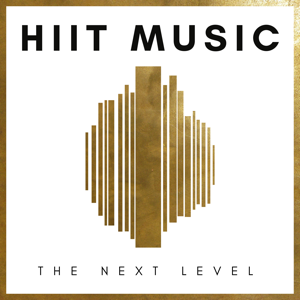 HIIT MUSIC - The Next Level