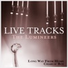 Live Tracks, The Lumineers