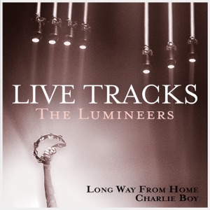The Lumineers - Long Way From Home (Live from L.A.)