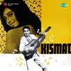 Kismat Original Motion Picture Soundtrack