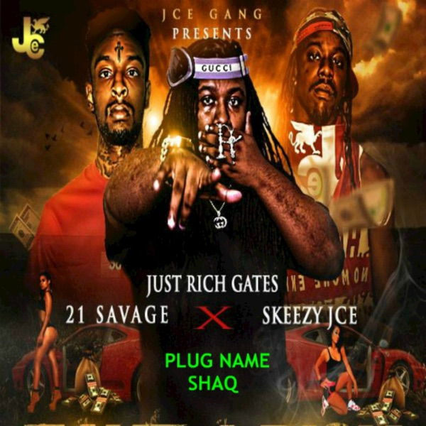Plug Name Shaq (feat. 21 Savage & Skeezy JCE) - Single