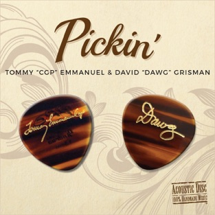 Pickin' – Tommy Emmanuel & David Grisman