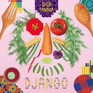 Django – Chip Tanaka
