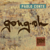 Gong-Oh - Paolo Conte