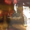 Adore (Piano Unplugged) - Single
