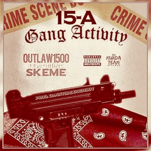 15 A Gang Activity (feat. Skeme) - Single Mp3 Download