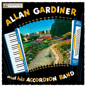 Allan Gardiner's Accordion Band - In the Shade of the Old Apple Tree