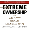 Jocko Willink & Leif Babin - Extreme Ownership: How U.S. Navy SEALs Lead and Win (Unabridged)  artwork