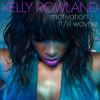 Kelly Rowland - Motivation (feat. Lil Wayne) Grafik