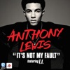 It's Not My Fault (feat. T.I.) - Single