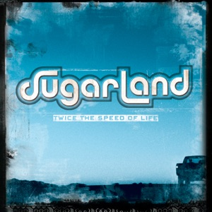 Sugarland - Something More