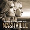 Something's Gotta Give (feat. Clare Bowen & Sam Palladio) - Single, Nashville Cast