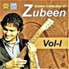 Golden Collection Of Zubeen Vol I