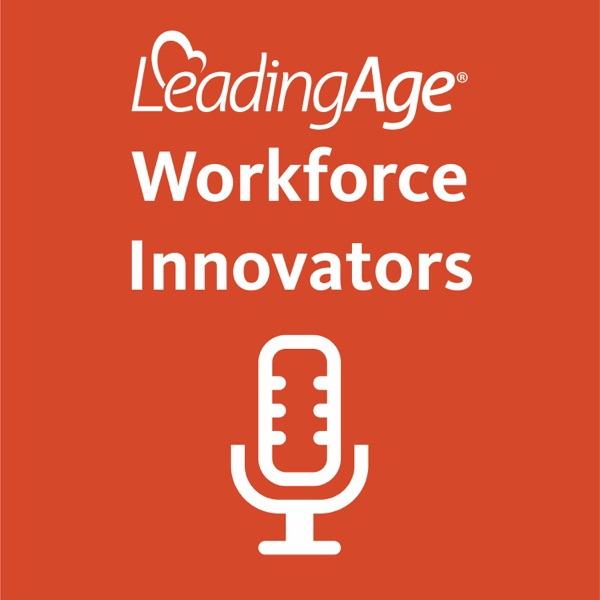 LeadingAge Workforce Innovators
