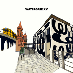 Various Artists - Watergate XV