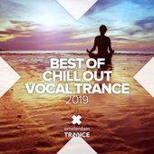 Best of Chill out Vocal Trance 2019