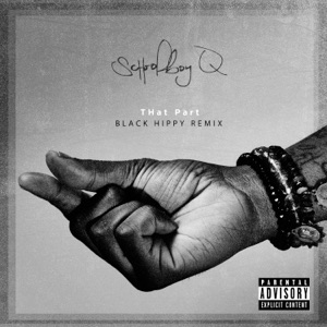 THat Part (Black Hippy Remix) - Single Mp3 Download