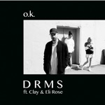 O.K. (feat. Clay & Eli Rose) - Single