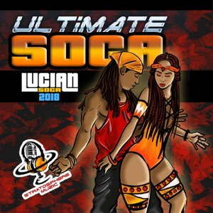 Ultimate Soca (Lucian Soca 2018)
