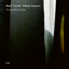 Mark Turner & Ethan Iverson - Temporary Kings  artwork