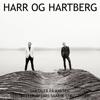 Samtaler på kanten (feat. Aslak Hartberg & Thorbjørn Harr) - Harr og Hartberg