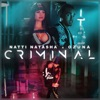 Natti Natasha & Ozuna - Criminal Song Lyrics