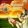 Mahasati Savitri (Original Motion Picture Soundtrack) - EP