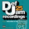 Def Jam 25, Vol. 9: Welcome to the South