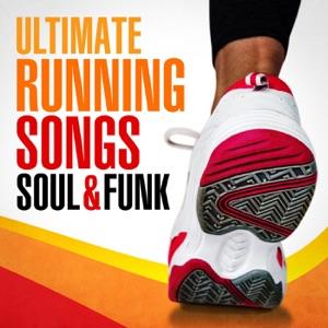 Ultimate Running Songs: Soul & Funk