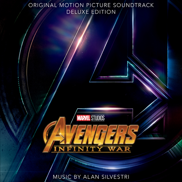‎Avengers: Infinity War (Original Motion Picture Soundtrack) [Deluxe  Edition] by Alan Silvestri